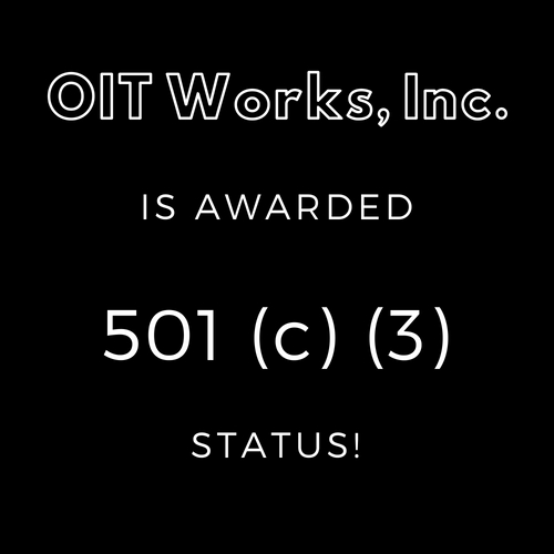 OIT Works, Inc. is awarded 501(c)(3) Status!